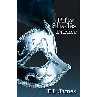 Cincuenta sombras más oscuras por E. L. James - 9780099579922 libro
