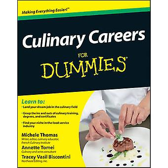 Culinary Careers For Dummies by Michele Thomas - Annette Tomei - Trac