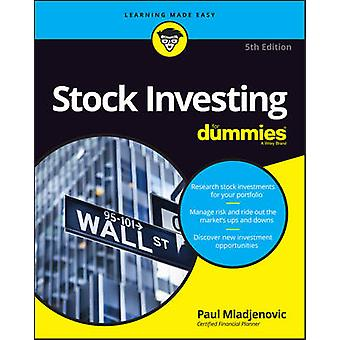 Stock Investing For Dummies (5a edizione riveduta) di Paul Mladjenovic