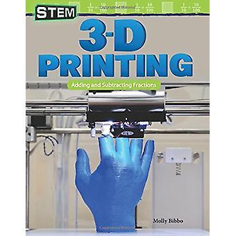 Stam - 3D-Printing - toe te voegen en af te trekken breuken door Molly Bibbo-