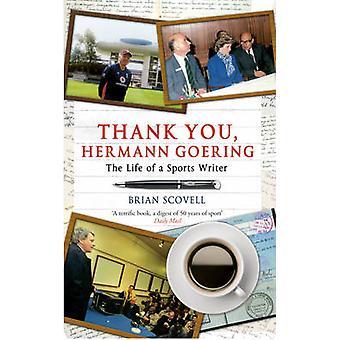 شكرا لكم-هيرمان غورينغ-حياة الكاتب الرياضي بريان منظمة شانغهاي للتعاون