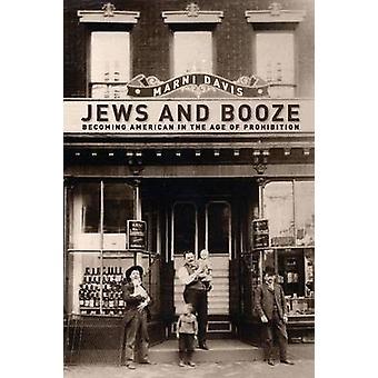 Juden und Alkohol - immer amerikanische im Zeitalter der Verbot von Marni