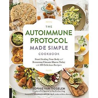 De autoimmun protokollet gjorde enkel kokbok - Start helande kroppen