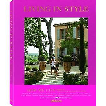 Living in Style - How We Live by Dagmar von Taube - 9783961710164 Book