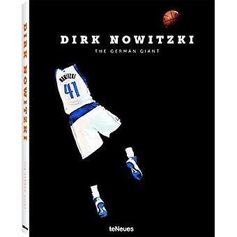 Dirk Nowitzki - The German Giant by Dino Reisner - 9783961710027 Book
