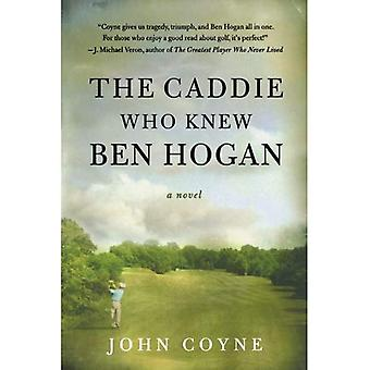 O Caddie que conhecia Ben Hogan