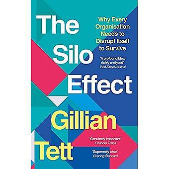 Silo effekten: Varför varje Organisation behöver störa sig själv att överleva