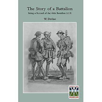 STORIA DI un BATTALIONBeing un Record del 48 ° battaglione a.i.f.