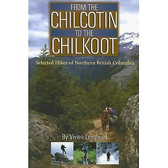 From the Chilcotin to the Chilkoot: Selected Hikes of Northern British Columbia
