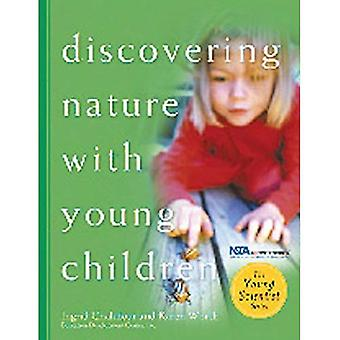 Ontdekken van aard met jonge kinderen (jonge wetenschapper (Redleaf Press))