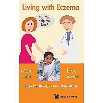 Leven met eczeem: Moeder vraagt, Doc antwoorden!