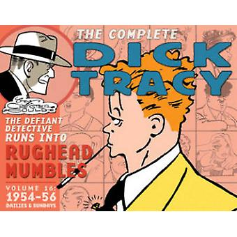 Complete Chester Gould's Dick Tracy - Volume 16 by Chester Gould - Che