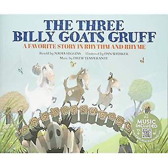 The Three Billy Goats Gruff: A Favorite Story in� Rhythm and Rhyme (Fairy Tale Tunes)