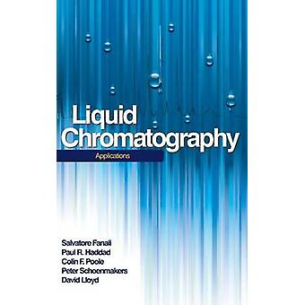 Liquid Chromatography Applications by Fanali & Salvatore