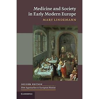 Geneeskunde en maatschappij in het vroege moderne Europa door Mary Lindemann