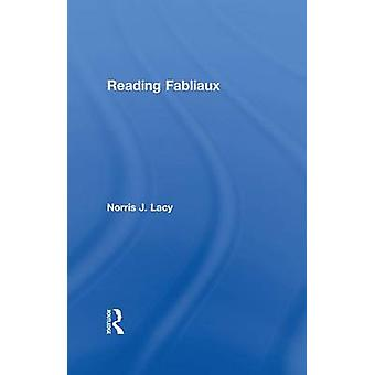 Reading Fabliaux by Lacy & Norris J.
