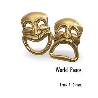 Paix mondiale par OHare & Frank P.