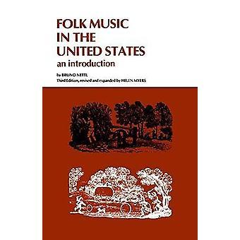 Musique folk aux États-Unis une Introduction révisée par Nettl & Bruno