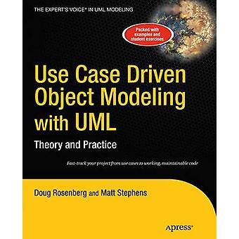 Use Case Objektmodellierung mit UML-Theorie und Praxis von Rosenberg & Doug angetrieben