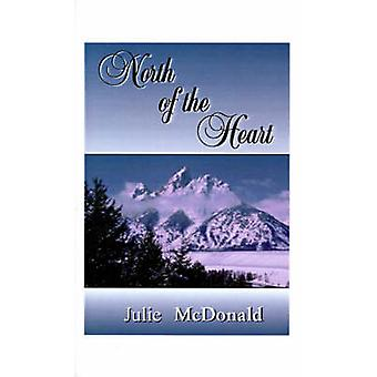 マクドナルド・ジュリーによる「心の北」