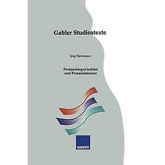 Personalorganisation und Personaleinsatz by Herrmann & Jrg
