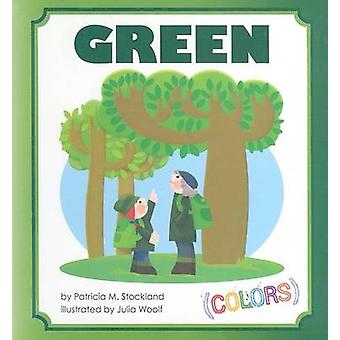 Green by Patricia M Stockland - Julia Woolf - 9781602702578 Book