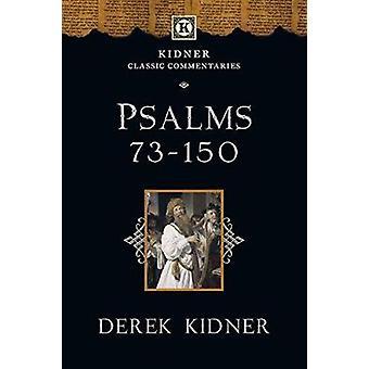 Psalms 73-150 by Derek Kidner - 9781783591831 Book