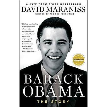Barack Obama - The Story by David Maraniss - 9781439160411 Book