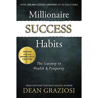 Millionaire Success Habits by Dean Gaziosi