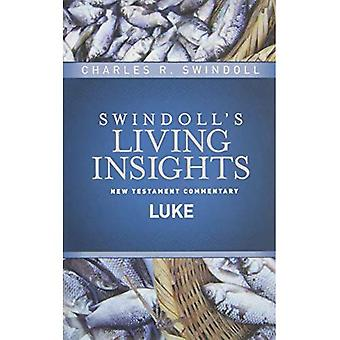 Insights on Luke (Swindoll's Living Insights New Testament Commentary)