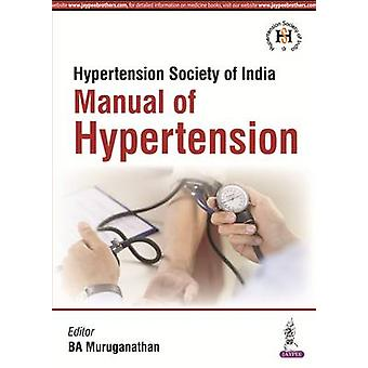Manual of Hypertension by Muruganathan & A