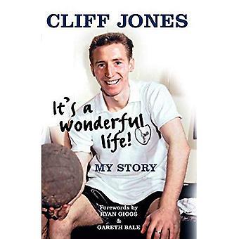 Cliff Jones: It's A Wonderful Life