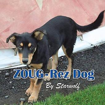 ZOUGRez Dog av Starwolf