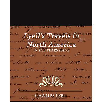 Lyells Travels in North America par Charles Lyell et Lyell