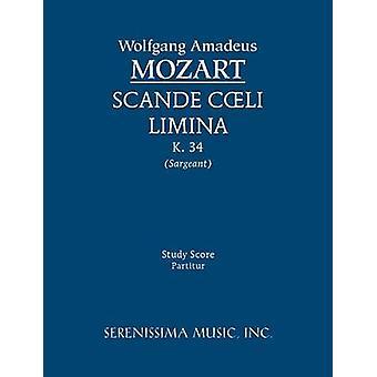 Scande Coeli Limina K. 34  Study Score by Mozart & Wolfgang Amadeus