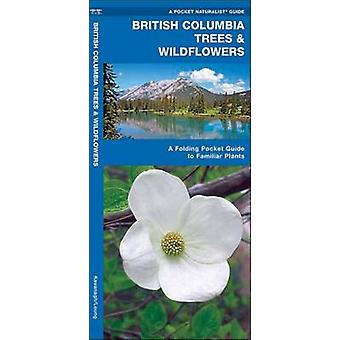British Columbia Trees & Wildflowers - A Folding Pocket Guide to Famil