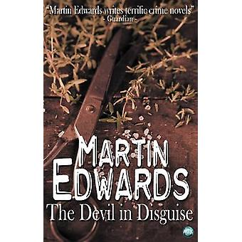 The Devil in Disguise by Edwards & Martin