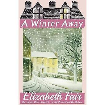 A Winter Away by Fair & Elizabeth