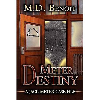 Meter Destiny by Benoit & M. D.