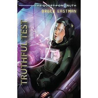 Truthful Test An Oliver Wikk Adventure by Eastman & Brock