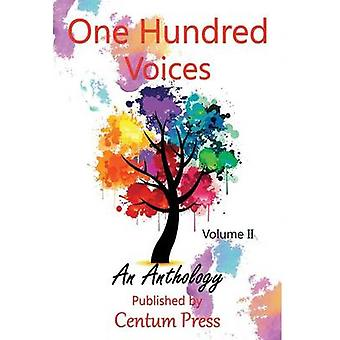 One Hundred Voices Vol. 2 by Publishing & Centum