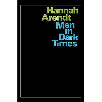 Men in Dark Times by Hannah Arendt - 9780156588904 Book