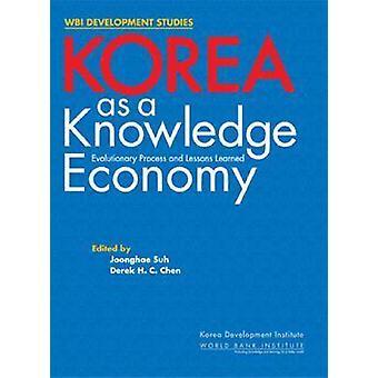 Korea als wissensbasierte Wirtschaft - Evolutionärer Prozess und Lehren