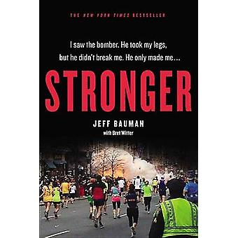 Stronger (large type edition) by Jeff Bauman - Bret Witter - 97814555