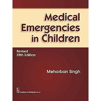 Medical Emergencies in Children by Meharban Singh - 9788123928982 Book