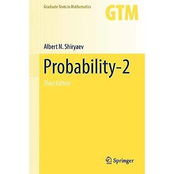Probability-2 by Albert N. Shiryaev - 9780387722078 Book