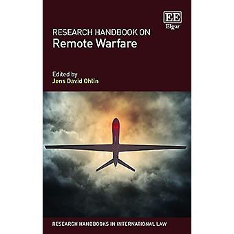 Tutkimus käsikirja Remote Warfare Jens David Ohlin - 97817847170