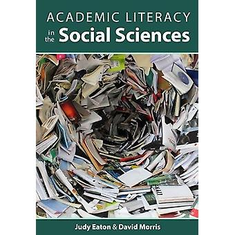 Academic Literacy in the Social Sciences by Judy Eaton - 978177338091