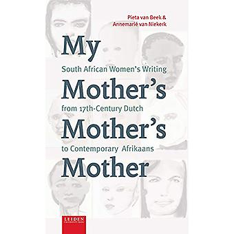 My Mother's Mother's Mother - South African Women's Writing from 17th
