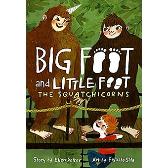 The Squatchicorns (Big Foot and Little Foot #3) by Ellen Potter - 978
